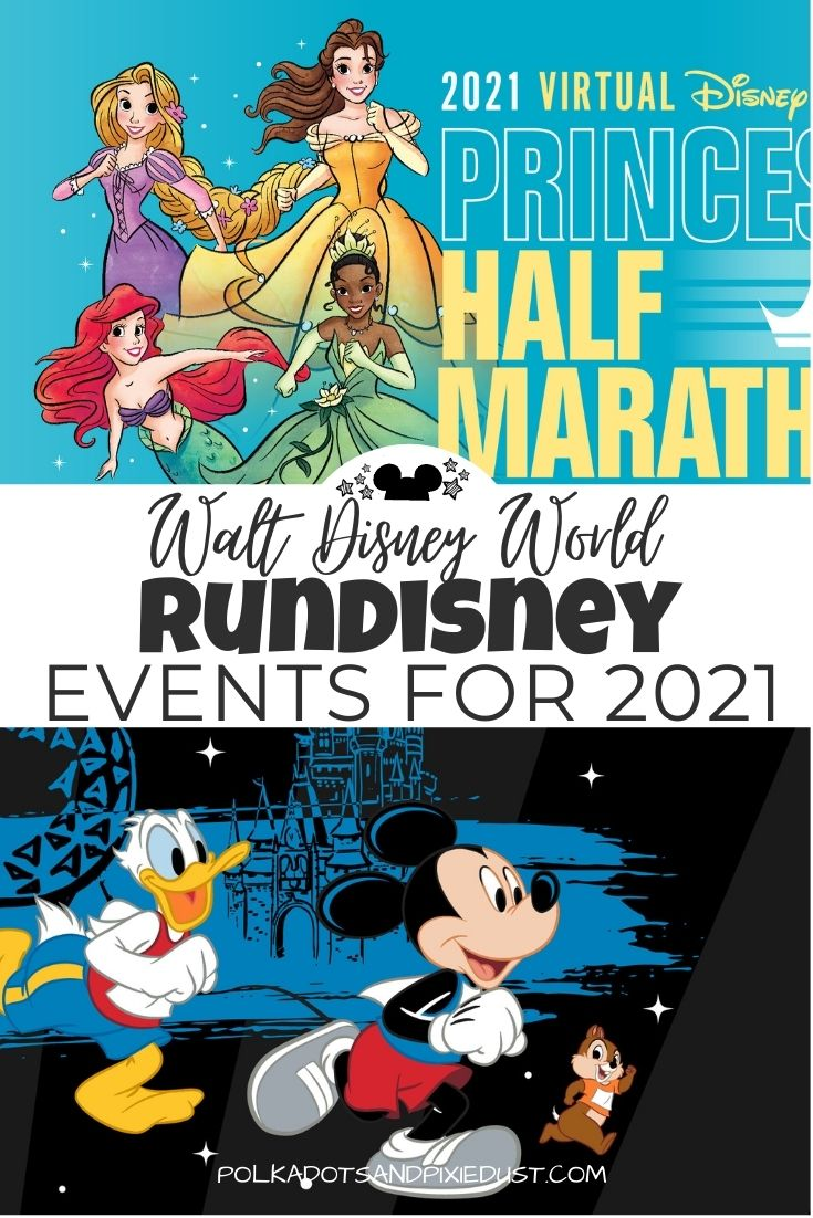 runDisney Events for 2021 have been released, while most of the events are VIRTUAlL for 2021, check out the full list of everything happening with runDisney events in 2021. #runDisney #disneyactivities #waltdisneyworld #polkadotpixies