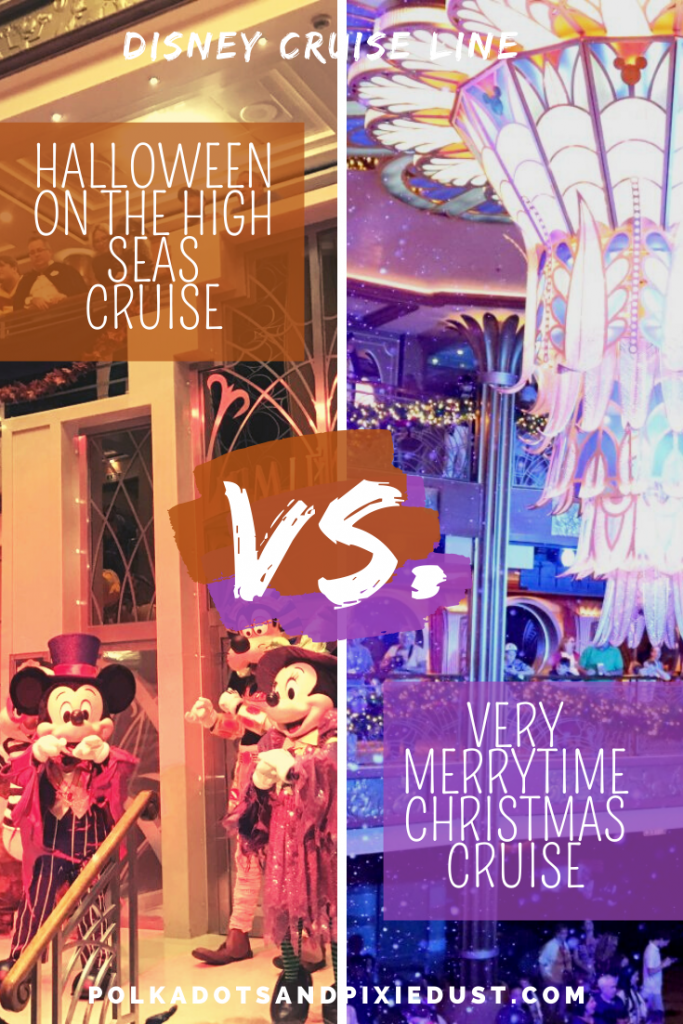 Halloween on the High Seas or the Very Merrytime Christmas Cruise? Which Disney Cruise Line Vacation do you CHOOSE? Here's a review of everything you need to know for both cruises so you can make the best vacation decision! #polkadotpixies #disneyhalloweencruise #disneycruise #disneychristmascruise #disneycruiseline #cruisevacation