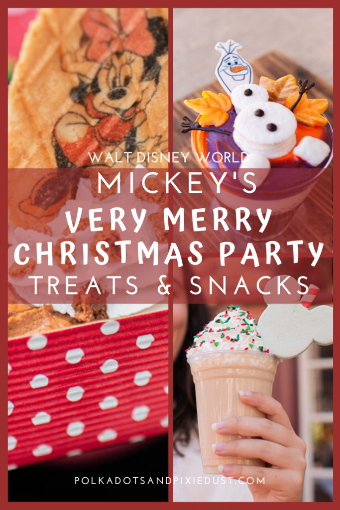 Mickey's Very Merry Christmas Party snacks and Treats plus all the holiday snacks at Magic Kingdom! #disneysnacks #disneychristmas #disneyholidays #polkadotpixies