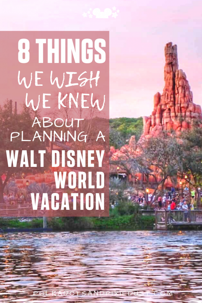 What we WISH WE KNEW About Planning a Walt Disney World Vacation. From the transportation to the planning and resort choice. So many things to master for the perfect Disney Vacation. #disneyplanning #disneyvacation #disneytips #polkadotpixies