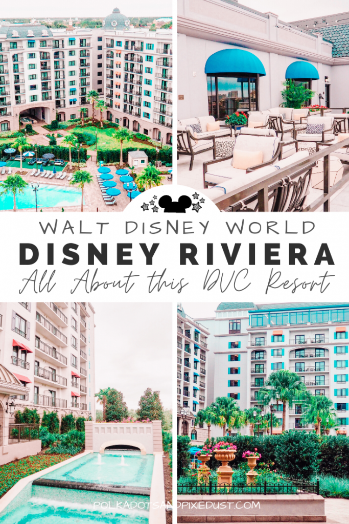 Disney Riviera Resort is the newest Disney DVC Resort. Here's everything to know about the rooms, the restaurants and amenities! #disneyriviera #disneyresorts #disneydvc #polkadotpixies
