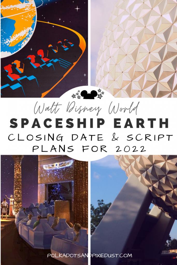 spaceship earth closing date spaceship earth script spaceship earth plans for refurbishment disney 2022