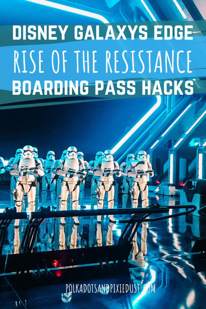 Rise of the Resistance Boarding Pass Hacks for Disney's Galaxy's Edge #disneytips #galaxysedge #riseoftheresistance #disneyvacation