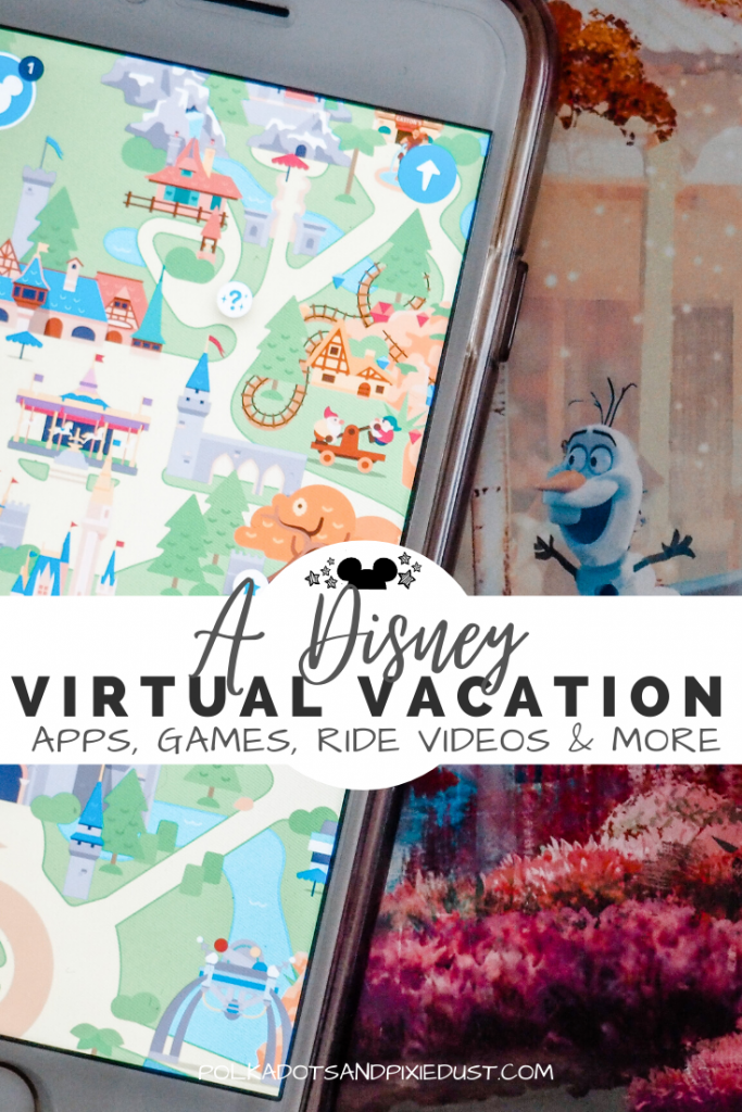 Disney Virtual Vacation Things to Do! From Apps, to video games, to Imagineer School and Disney plus! Check out all our favorite ways to do Disney from home. #disneyvacation #virtualvacation #disneyathome #disneylifestyle #polkadotpixies