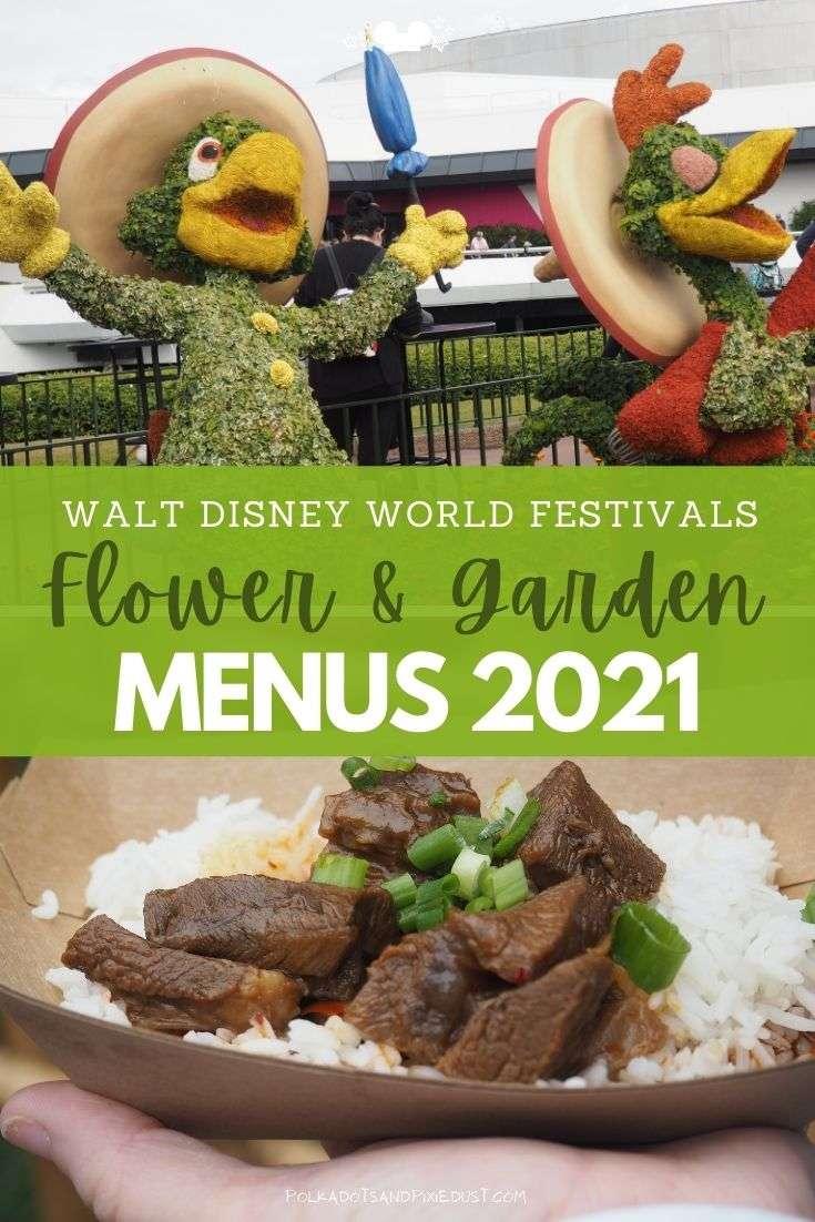 Walt Disney World Flower and Garden Festival Menus for 2021 include new booths, classic foods and the Garden Graze! #polkadotpixies #freshepcot