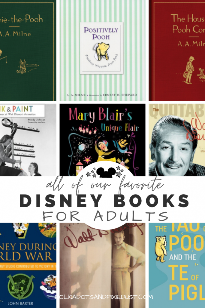Disney Books for Adults and Grown Ups. From biographies, to animators, from Pooh bear to Peter Pan, here are all our best books for the Disney Adult. To help you get through life with a little more magic. #disneybooks #disneygifts #disneyforadults #disney
