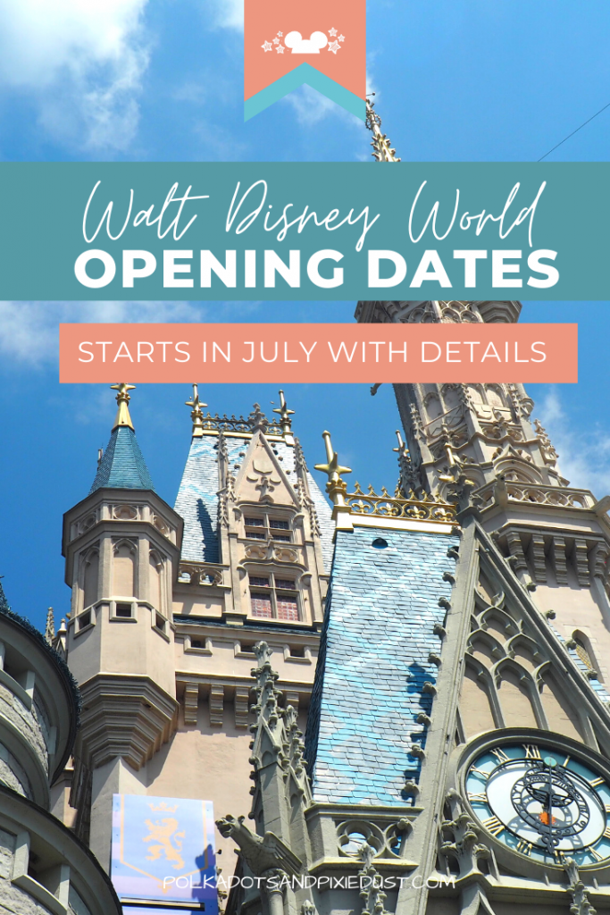 Walt Disney World opening dates start in July! Just in time for a Florida Summer. Check out the Safety Protocols, whats cancelled and how the Phased Re-Opening Plans of Walt Disney World will work. #waltdisneyworld #disneyopeningdates #disneyopens #polkadotpixies