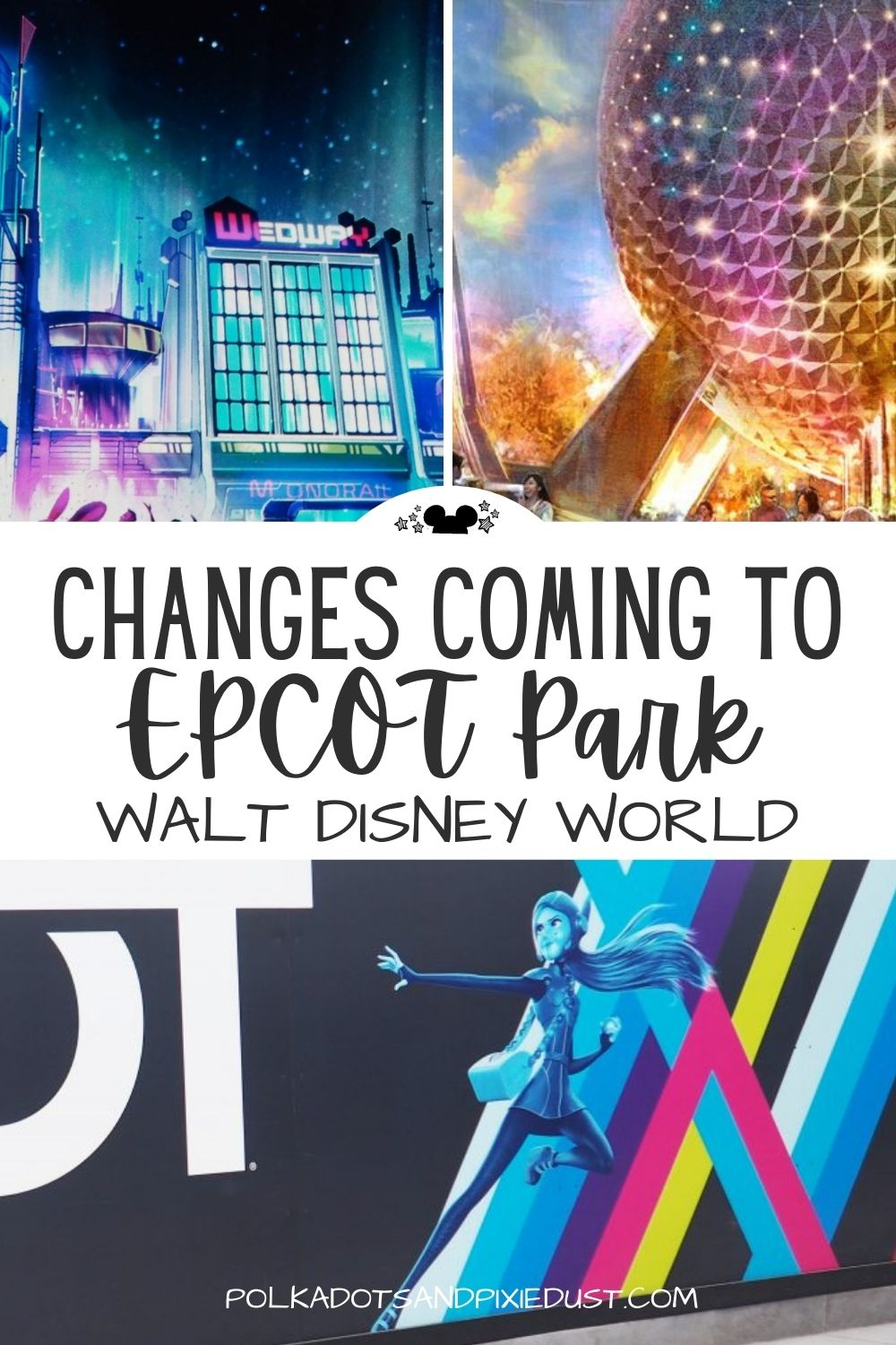 Epcot Changes Coming by 2022 to Walt Disney World. New rides, restaurants, shows and neighborhoods! See all the news. #epcot #disneyworld #disneychanges #disneyplanning #polkadotpixies