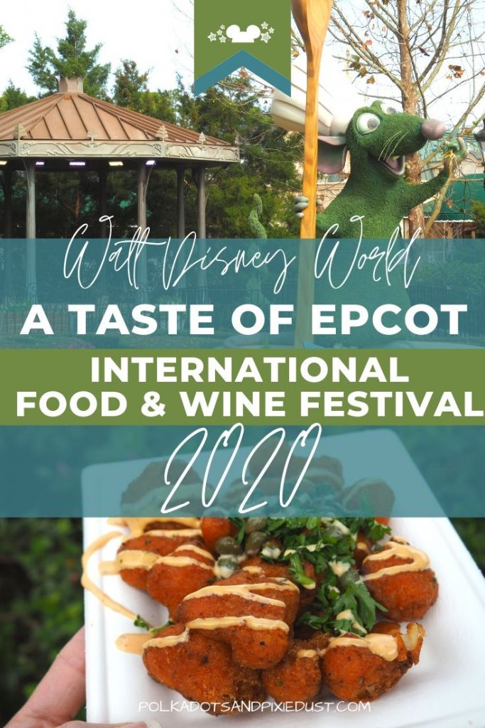 A Taste of EPCOT International Food and Wine Festival 2020 combines a little flower and garden and a little food and wine, and Starts Jul 15th. Check out all the details. #polkadotpixies #tasteofepcot #disneyfestival #disneyfoodandwine #foodandwine2020!