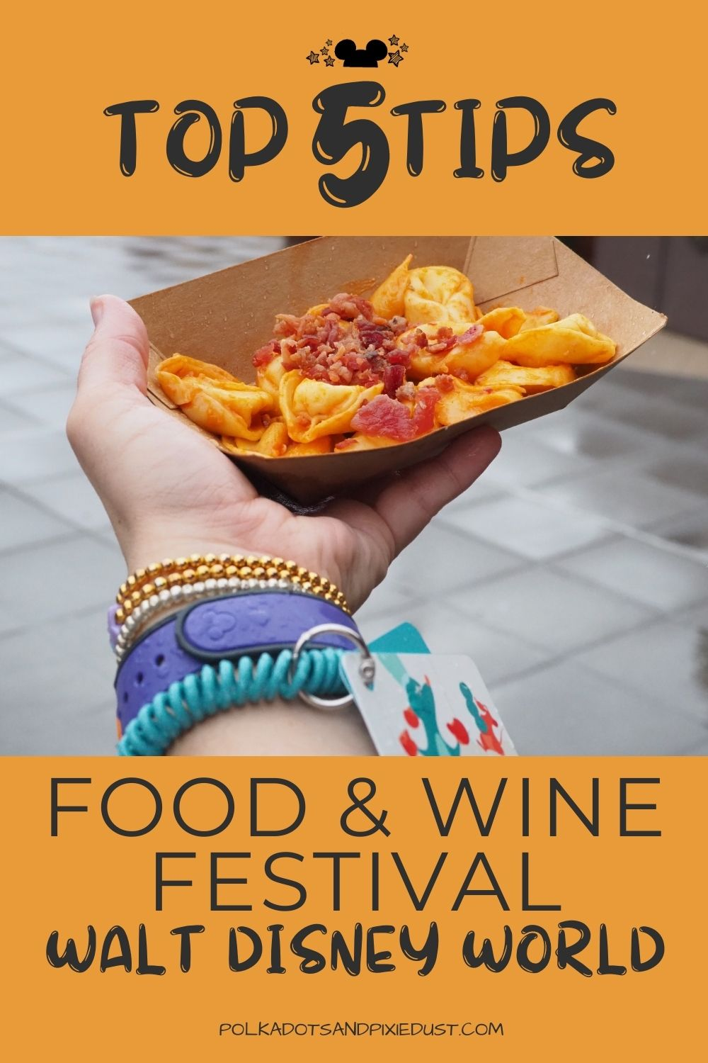 Top 5 Tips for Disney's Food and Wine Festival at Walt Disney World