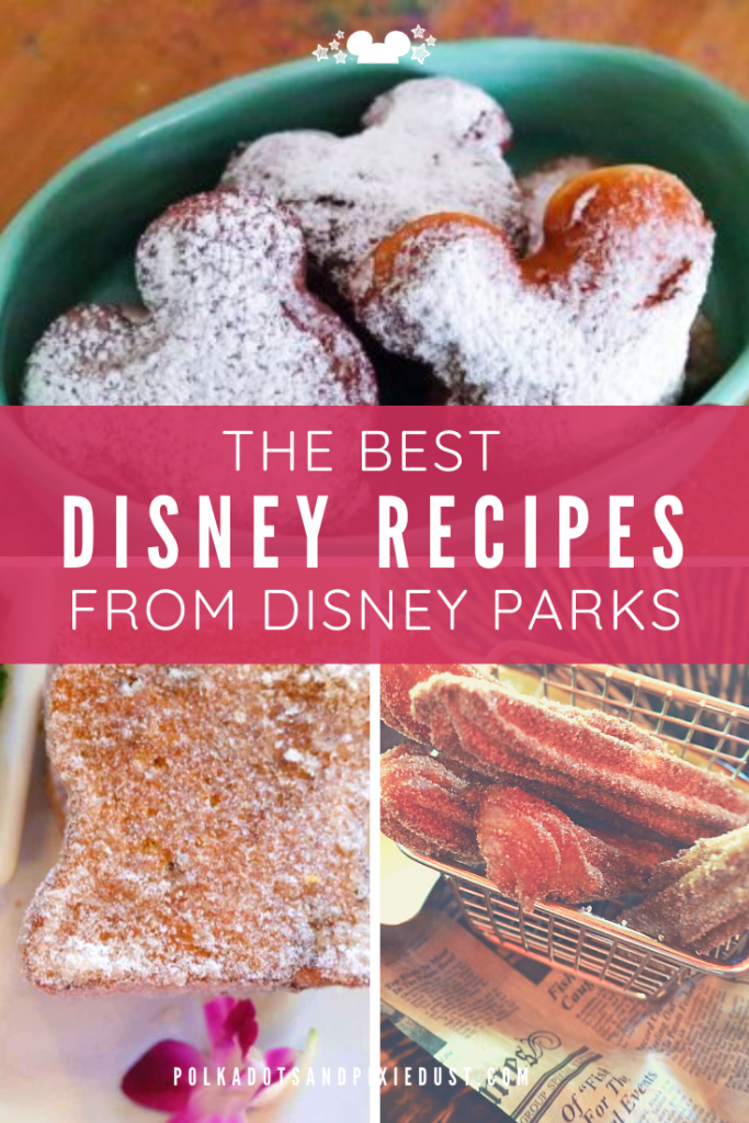 The Best Disney Recipes from Disney Parks. These official favorites come from Disney Parks Blog complete with printable! From Tonga Toast to Grilled Cheese. Here are the Best Disney Recipes to make at home. #disneyparks #disneyrecipes #polkadotpixies