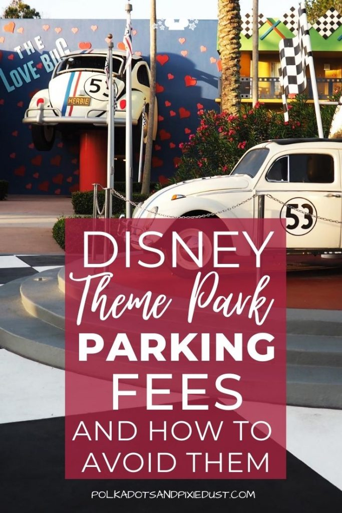 Disney Parking Fees and How to Avoid Them. If you're visiting the parks and bringing a car there are ways to get around the parking fees. Here's all the ways you can park at Disney for FREE. #disneyfees #disneyparkingfees #polkadotpixies
