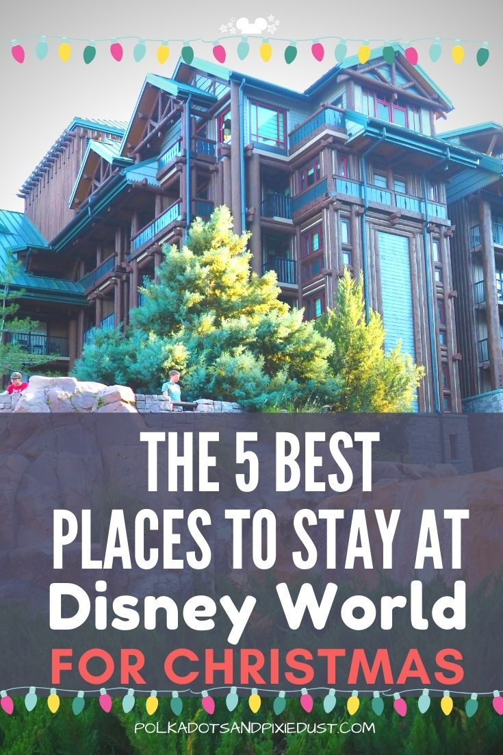 Staying at Walt Disney World for Christmas? Here are the 5 Best Disney Resorts to stay at during the holidays at Walt Disney World. #polkadotpixies #bestdisneyresorts