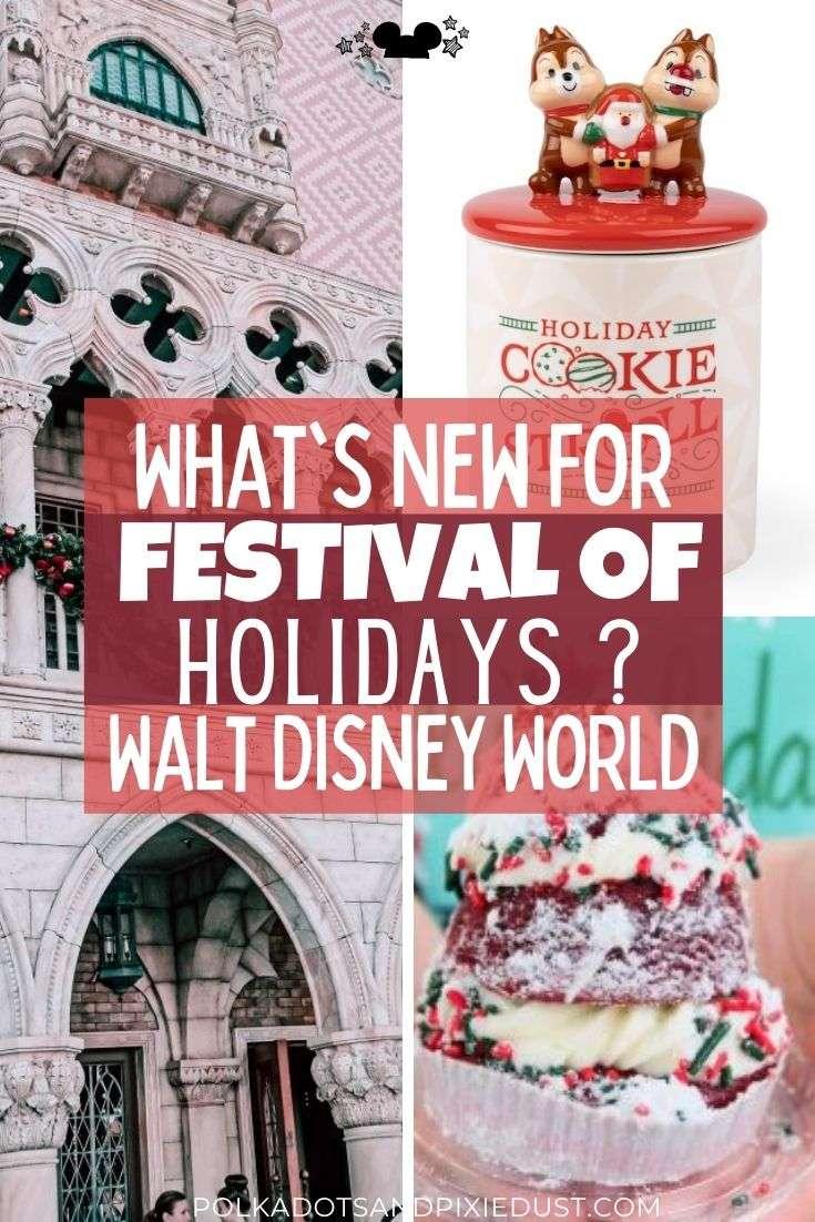 Festival of Holidays at Walt Disney World
