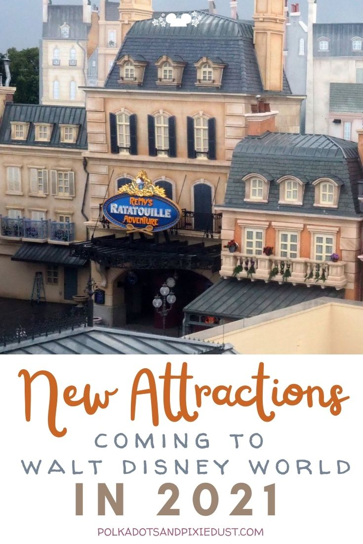 New Attractions coming to Walt Disney World in 2021! New restaurants, awesome rides, and shows are on the way. check out the 2021 list of things arriving at Disney. #disneyworld #disney2021