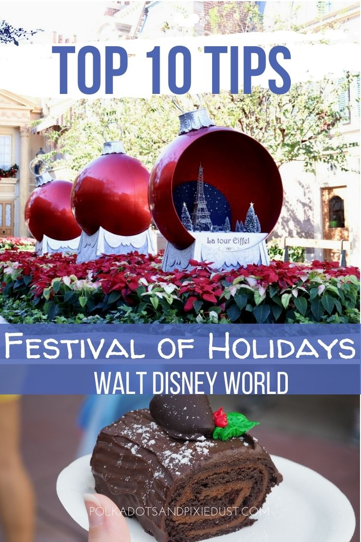 Festival of Holidays at Walt Disney World is all about food, decorations, performances and so much fun! Here are all our best tips so you can tackle this EPCOT festival easily and fun. #polkadotpixies #festivalofholidays #disneychristmas
