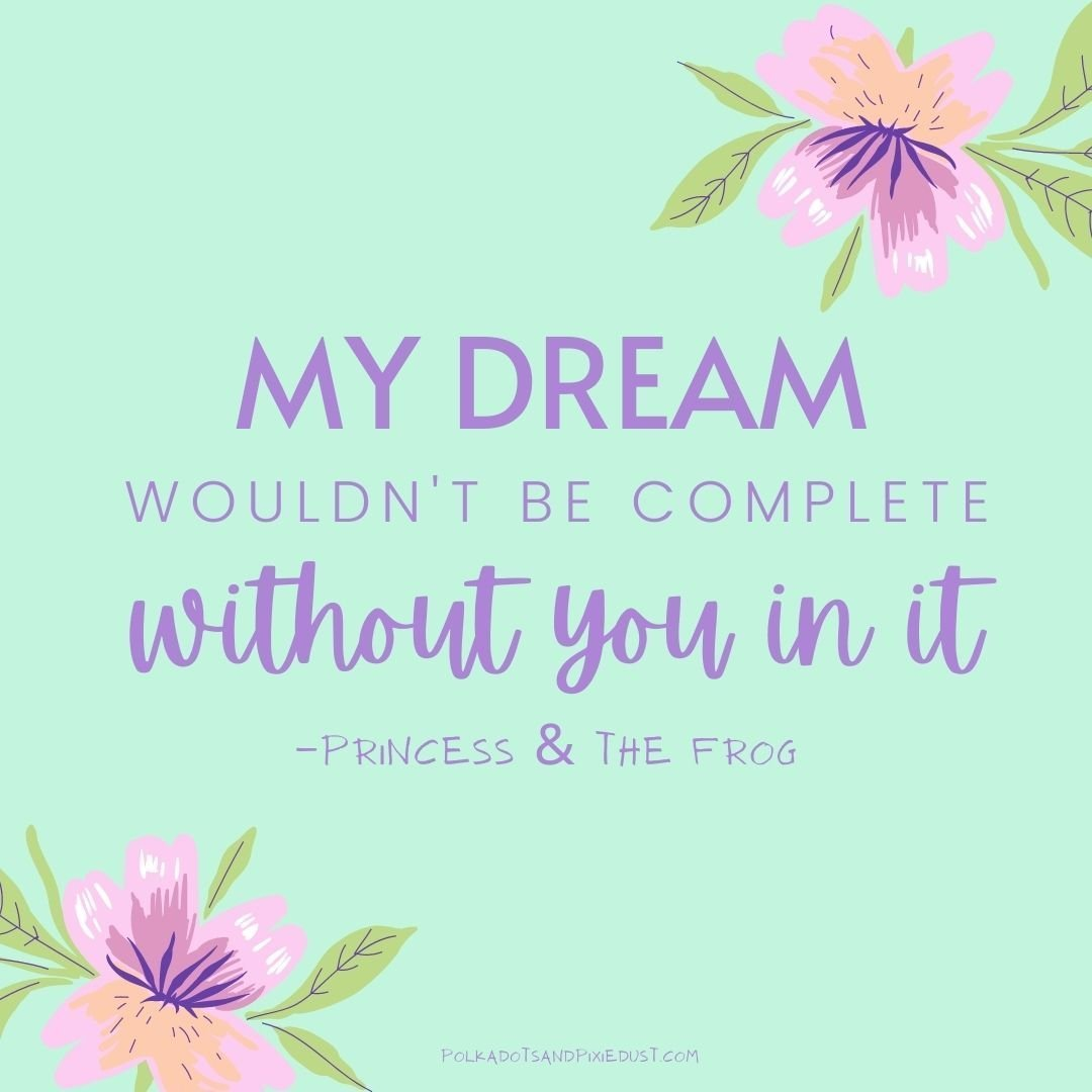 Princess and the Frog Quotes My Dream
