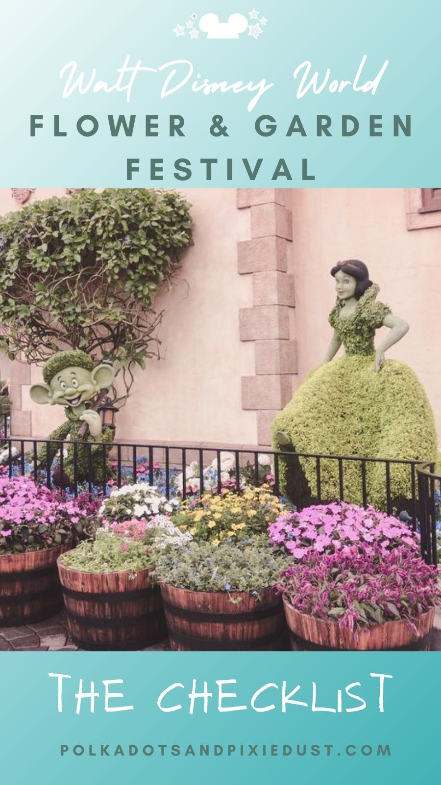 The Disney Flower and Garden Festival Checklist! Topiaries, Food Kitchens and Games! Here's everything to do at this year's EPCOT International flower and Garden Festival!