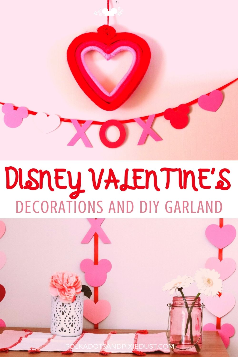 Disney Valentine's Day Printables, Crafts and DIY for a Mickey filled Valentine's Day. #polkadotpixies #disneyvalentines #disneydiy