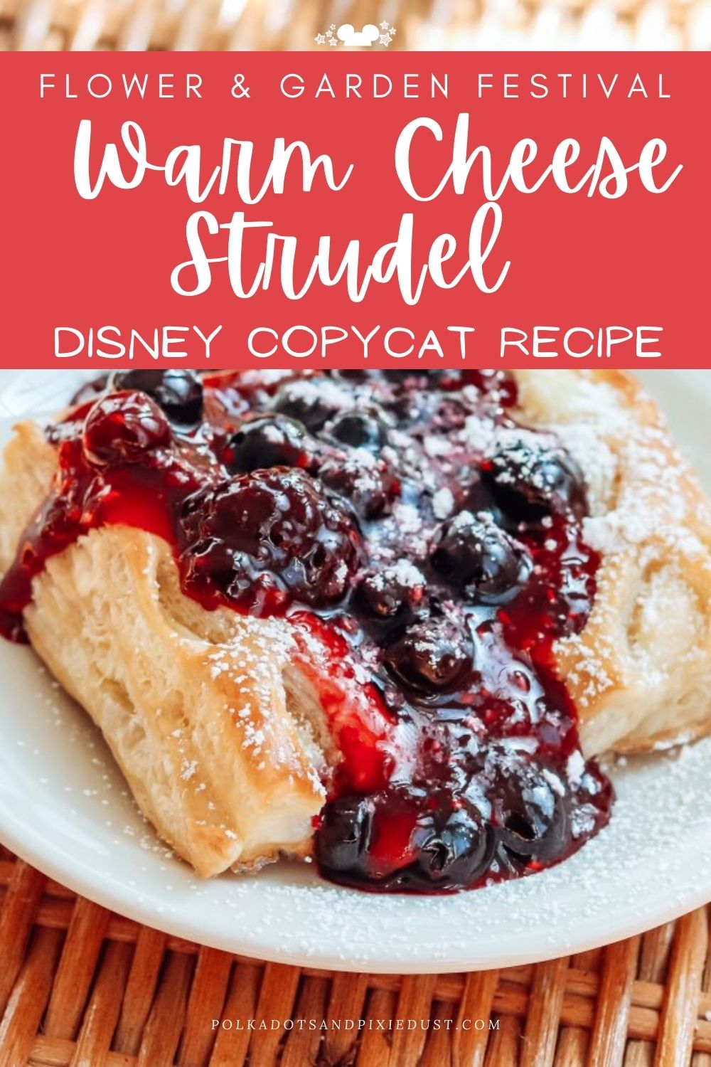 The Warm Cheese Strudel from Bauernnmarkt in Germany makes our Favorite Foods at Disney's Flower and Garden Festival EVERY YEAR! Because it is that good! #polkadotpixies #disneyrecipes