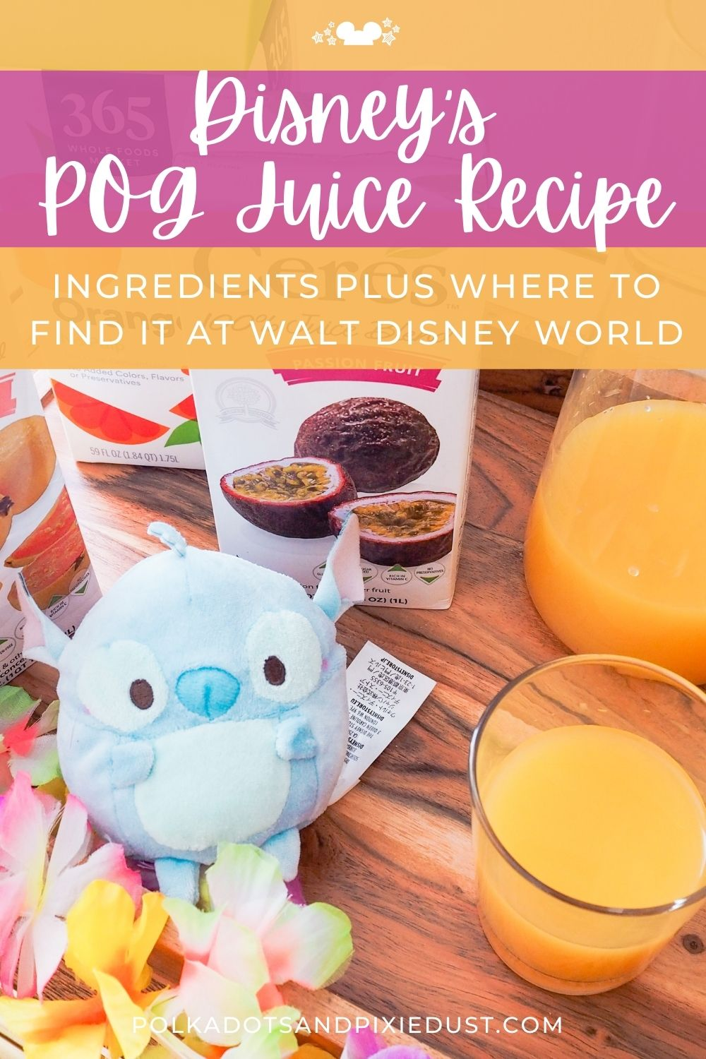 Disney's POG Juice or Jungle Juice has a following! And now you can make it at home! This tropical fruit juice is easy to make. Check out the recipe and where to find this drink in Walt Disney World! #disneypog #disneyrecipes #polkadotpixies