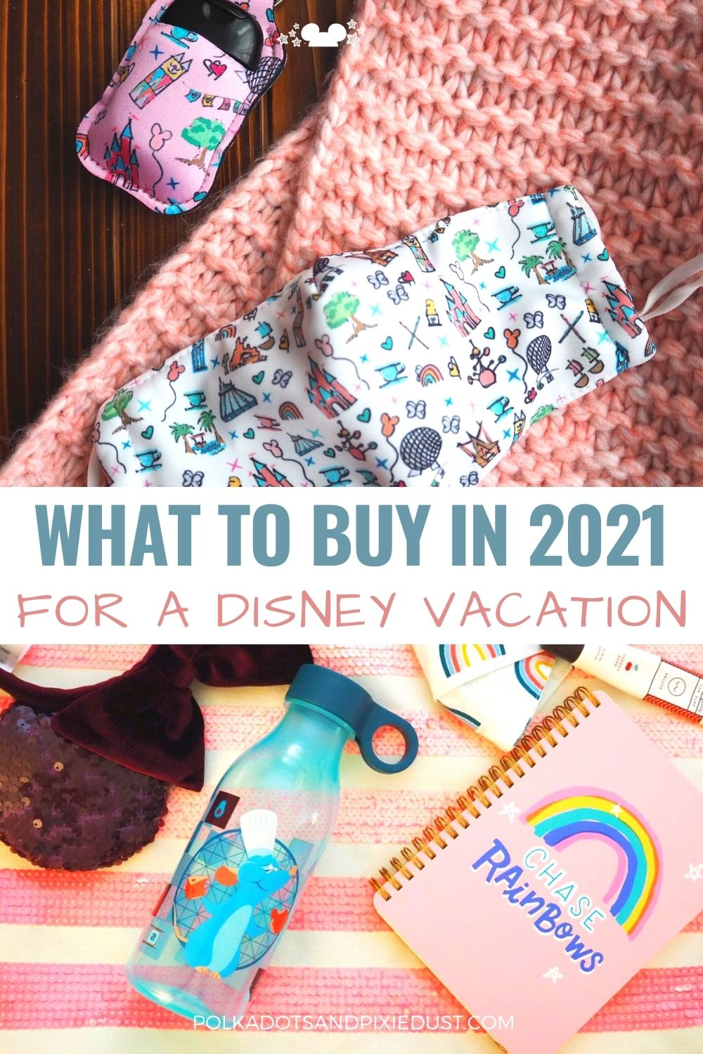 Everything you should add to your Disney Shopping list BEFORE you take your vacation. Whether you want to Save Money or Be Extra Safe, here's everything you need to get ahead of time, especially in 2021! #polkadotpixies #disneytips