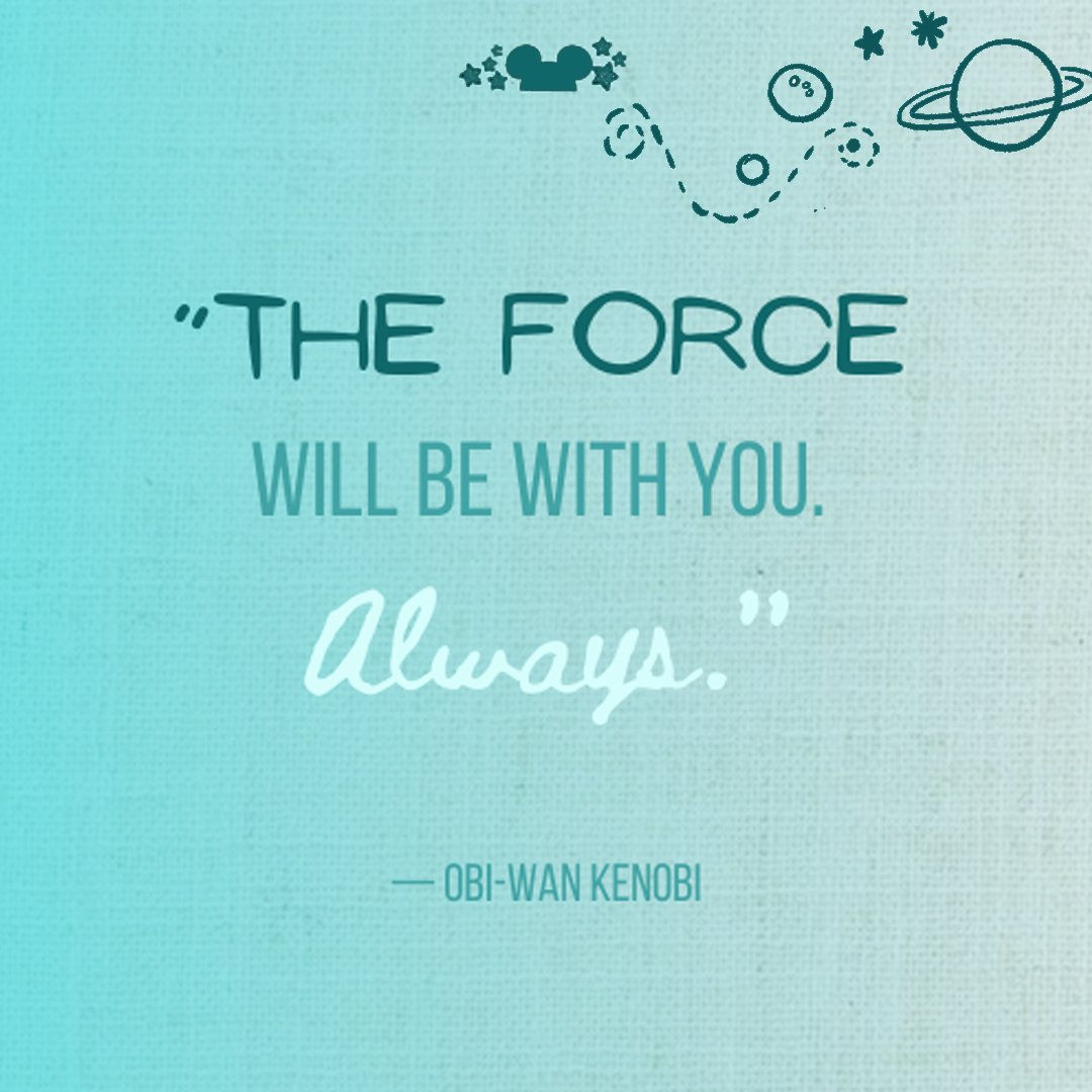 The force will be with you always