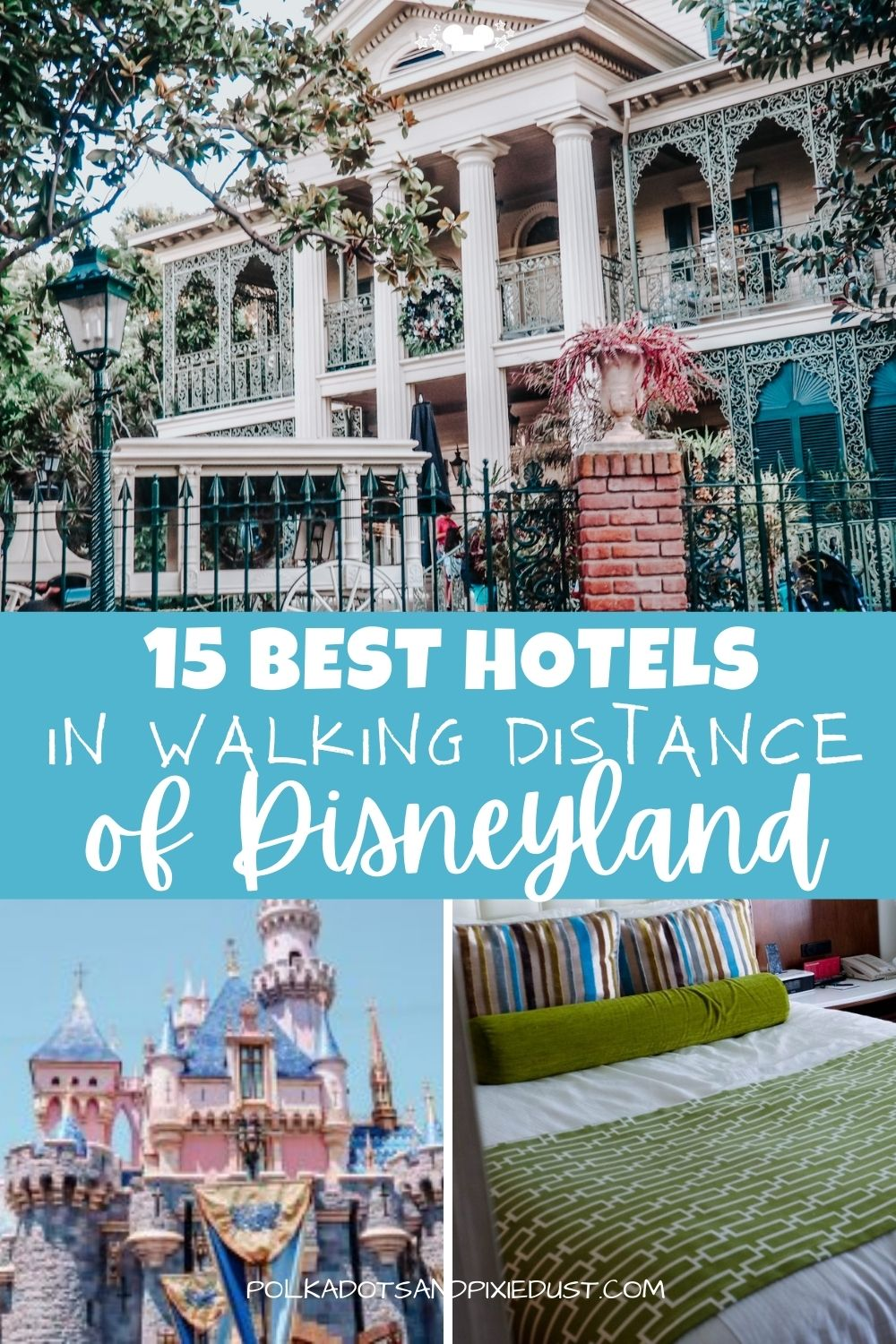 Disneyland Hotels that are in walking distance of the parks! All less than 15 minutes, providing a wide array of amenities. Check out all our favorite Disneyland hotels. #disneyresorts #disneylandvacation #polkadotpixies