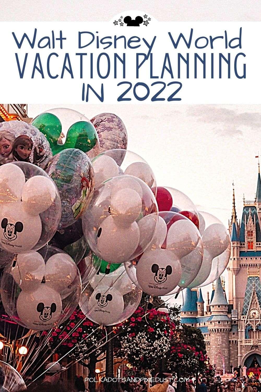 Disney Vacation in 2022