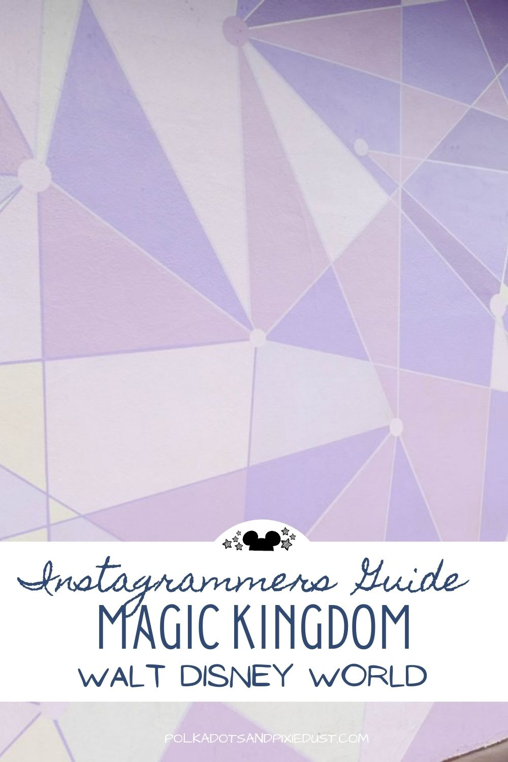 An Instagrammers Guide to Magic Kingdom