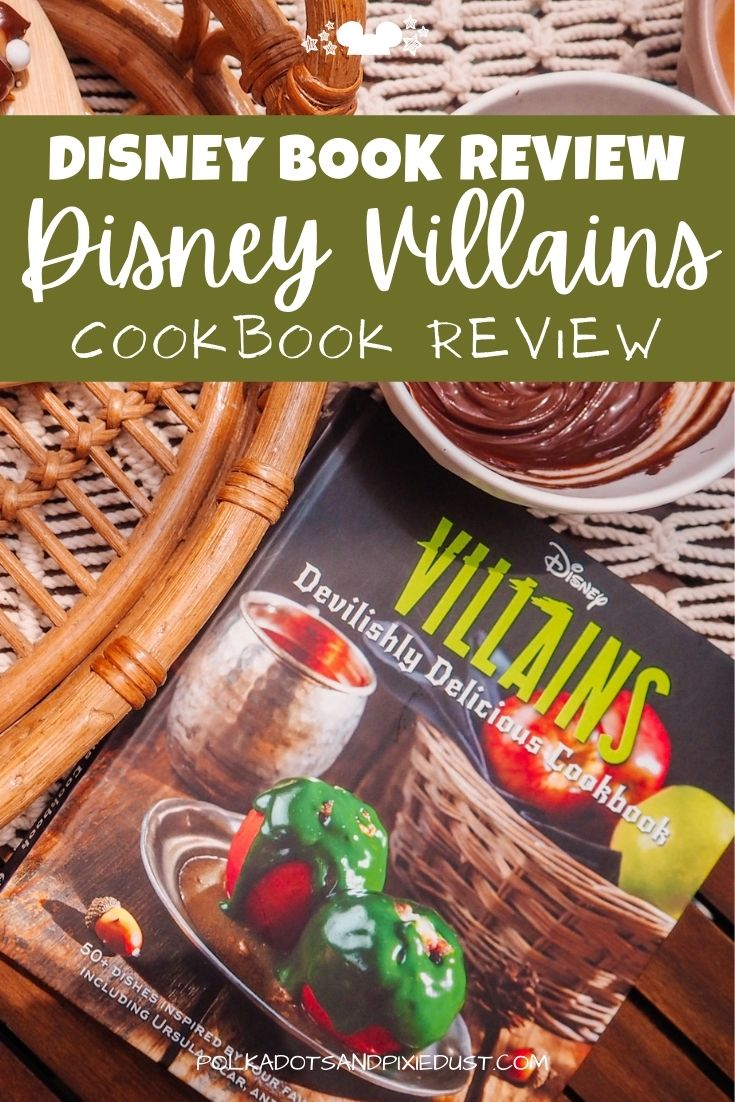 Disney Villains Cookbook Review . Gifted from Disney Insight Editions. Disney Recipes! #AD #InsightEditions #disneyrecipes #polkadotpixies