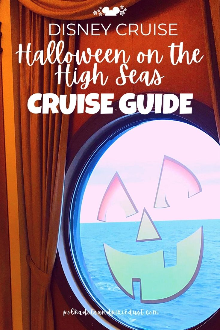 Halloween on the High Seas with Disney Cruise Line Ultimate Guide. .#polkadotpixies #disneycruise