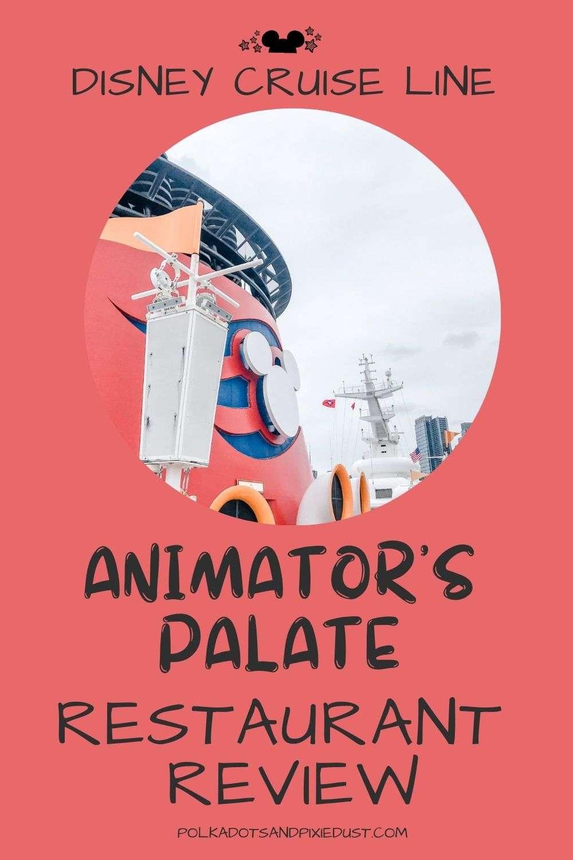 Animators Palate on Disney Cruise Line Restaurant Review