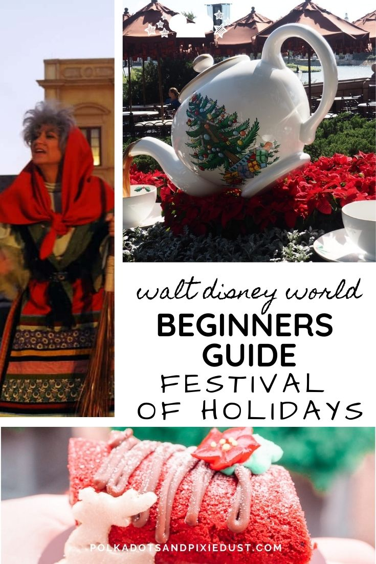 Festival of Holidays Beginners Guide Disney EPCOT at Christmas #polkadotpixies