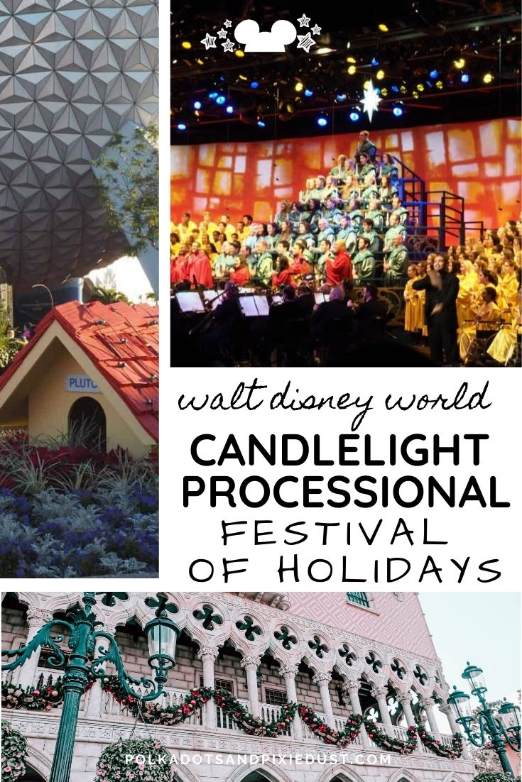 EPCOT Festival of Holidays Candlelight Processional